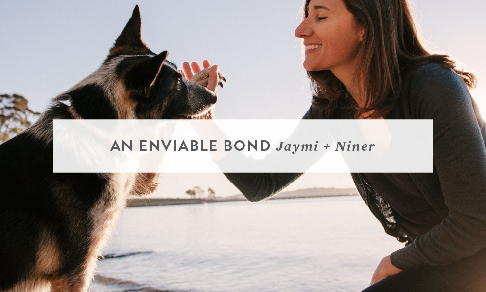 An Enviable Bond : Jaymi & Niner