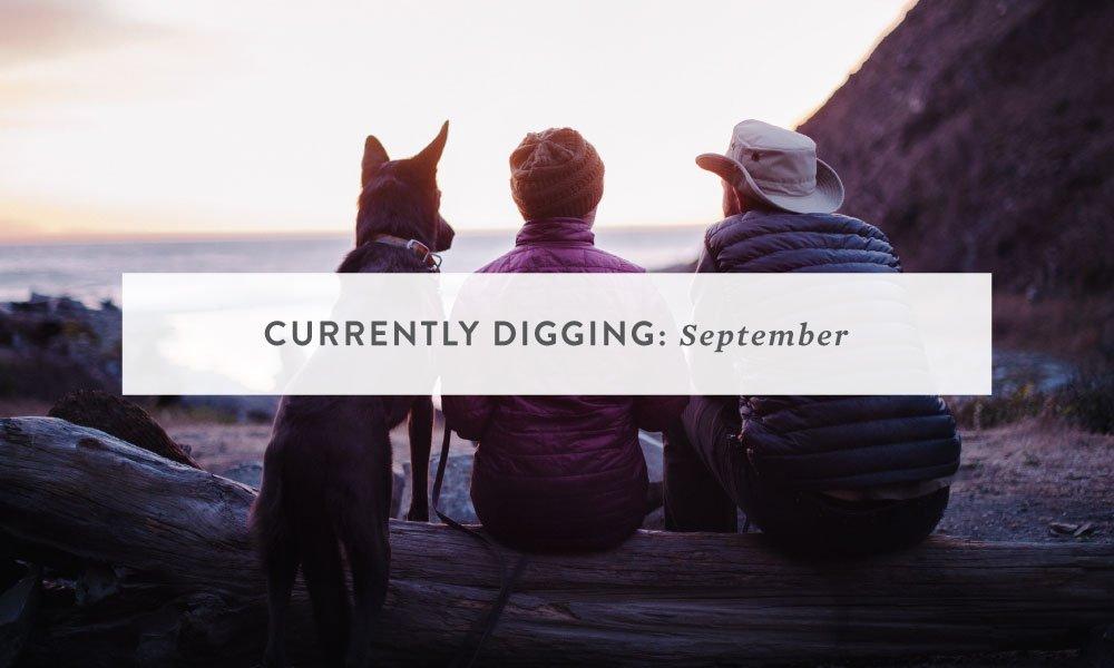 Currently Digging: September