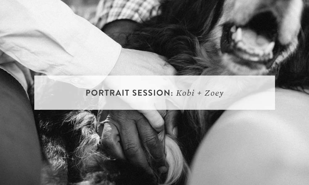 Portrait Session: Kobi + Zoey