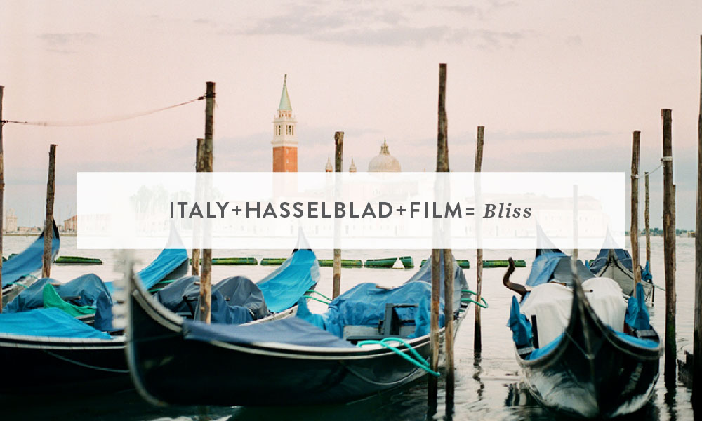 Italy + Hasselblad + Film = Bliss