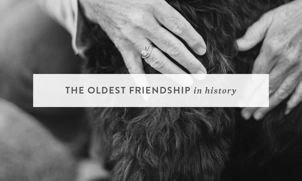 The Oldest Friendship in History